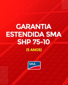 Garantia Estendida SMA SHP 75-10 5 anos